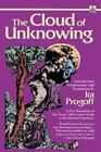 The Cloud of Unknowing : A New Translation of the Classic 14th-Century Guide to the Spiritual Experience by Ira Progoff (1989, Paperback)