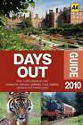 The Days Out Guide: 2010 by AA Publishing (Paperback, 2009)