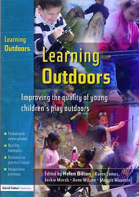 1 of 1 - Learning Outdoors. David Fulton Publishers . 2005. by BILTON, HELEN; JAMES, KAR