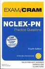 NCLEX-PN Practice Questions Exam Cram by Clara Hurd, Wilda Rinehart, Diann Sloan (Mixed media product, 2014)