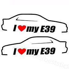 2x I Love My E39 BMW Aufkleber Car Window Bumper Sticker Vinil Decal 137