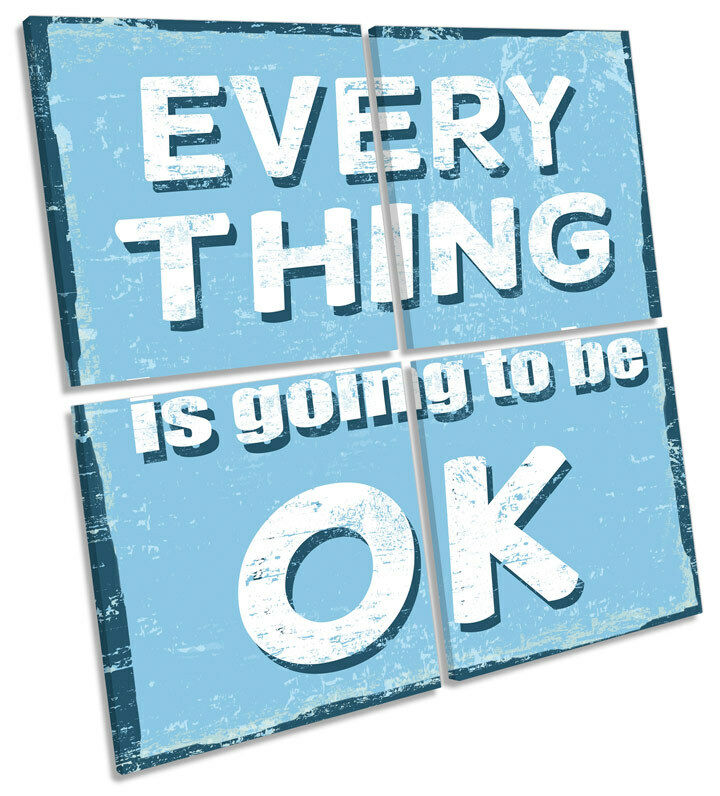 Quote Everything will be OK CANVAS WALL ART MULTI Square Print