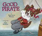 Good Pirate by Kari-Lynn Winters (Hardback, 2016)