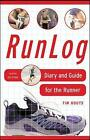Runlog: Diary and Guide for the Runner by Tim Houts (Spiral bound, 2006)