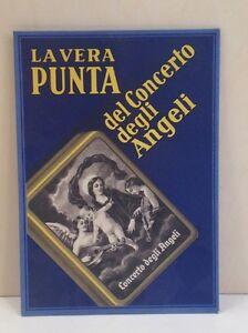 La Vera Punta Werbeschild Concerto Degli Angeli Grammophon Nadeln Top Watermelons Sammeln & Seltenes