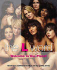The L Word: Welcome to Our Planet by Kera Bolonik (Paperback, 2006)