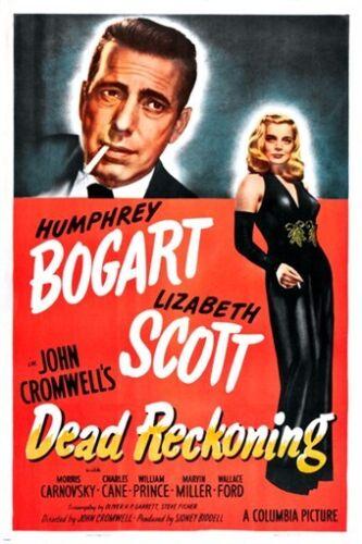 humphrey BOGART lizabeth SCOTT in DEAD RECKONING vintage movie poster 24X36