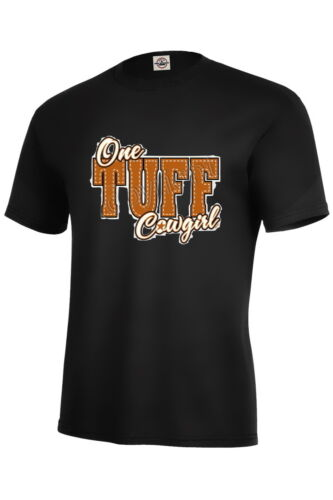 One Tuff Cowgirl Funny Adult Graphic T-shirt Unisex tee P56