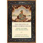 The Granth of Guru Gobind Singh: Essays, Lectures, and Translations by Kamalroop Singh, Gurinder Singh Mann (Hardback, 2015)