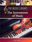 The Instruments of Music by Stuart a Kallen 9781420509465 (hardback 2013)