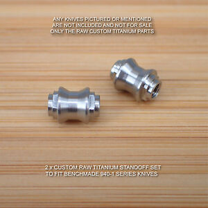 Benchmade-940-2-Osborne-Knife-2-PC-Custom-Titanium-Standoff-Spacer-Set-RAW