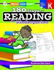 180 Days of Practice: 180 Days of Reading for Kindergarten by Suzanne Barchers (2013, Paperback, Revised)
