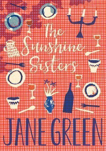 The Sunshine Sisters,Jane Green- 9781447258728