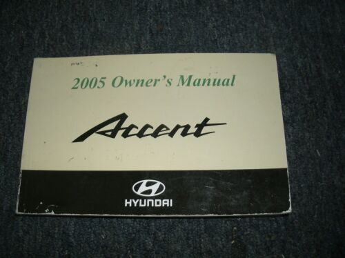2005 HYUNDAI ACCENT OWNERS OPERATORS MANUAL FOR GLOVE BOX NICE ORIGINAL