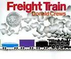 Freight Train by Donald Crews (Hardback, 2003)