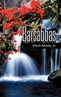 Barsabbas by Chuck Antone (Paperback / softback, 2009)