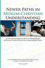 Newer Paths in Muslim-Christian Understanding by Ron George (Paperback / softback, 2007)