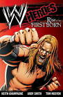 WWE: Heroes: Rise of the Firstborn by Keith Champagne (Paperback, 2010)