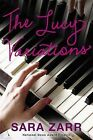 The Lucy Variations by Sara Zarr (Hardback, 2013)