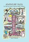 Adventure Tales: For Kids Who Want to Become Better Readers by Jean E Edwards (Hardback, 2012)