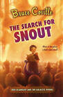 The Search for Snout by Bruce Coville (Paperback / softback)