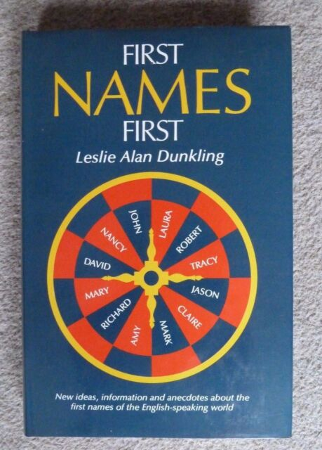 First Names First (Hardcover) With Dust Jacket - Leslie Dunkling - Never Used