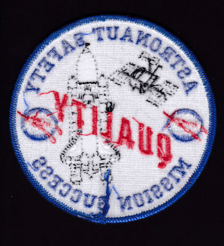 NASA QUALITY-ASTRONAUT SAFETY-MISSION SUCCESS LAUNCH SHUTTLE ISS SPACE PATCH