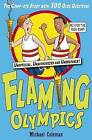 Flaming Olympics 2008 with Quiz Book by Michael Coleman (Paperback, 2008)