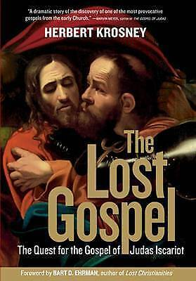 """""""AS NEW"""" Krosney, H., The Lost Gospel: The Quest for the Gospel of Judas Iscario"""