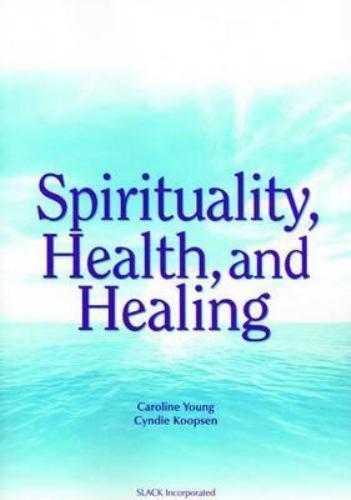 Spirituality, Health and Healing 8