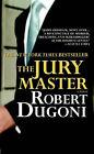 The Jury Master by Robert Dugoni (Paperback, 2007)