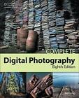 Complete Digital Photography by Ben Long (Paperback, 2014)