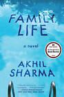 Family Life: A Novel by Akhil Sharma (Paperback, 2015)