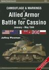 Camouflage & Markings of Allied Armor in the Battle for Cassino: January - May 1944 by Jeffrey Plowman (Paperback, 2014)