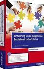 Einführung in die Allgemeine Betriebswirtschaftslehre von Thomas Straub (2014, Set mit diversen Artikeln)