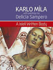 A Well Written Body: Full of Verse and Code Under its Folds by Karlo Mila (Paperback, 2008)