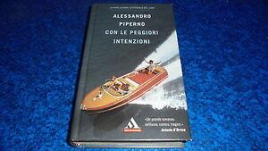 ALESSANDRO-PIPERNO-CON-LE-PEGGIORI-INTENZIONI-I-MITI-MONDADORI-329-2006-STUPENDO