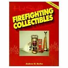 Hot Stuff: Firefighting Collectibles by Andrew G. Gurka (Paperback, 2011)