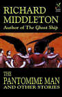 The Pantomime Man and Others by Professor of Music Richard Middleton (Paperback / softback, 2003)