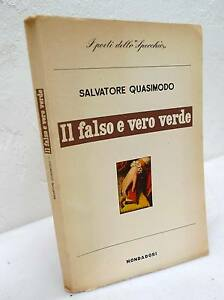 Quasimodo il falso e vero verde mondadori 1956 i ed poesia lo specchio ebay - Poesia specchio quasimodo ...