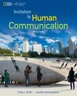 Invitation to Human Communication - National Geographic by Cindy Griffin, Jennifer Bone (Paperback, 2016)