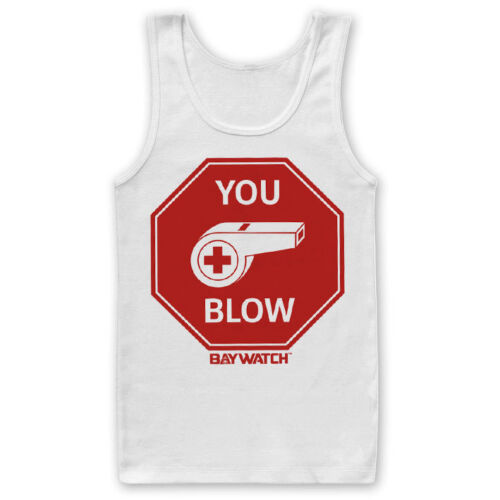 You Blow Men/'s Tank Top Vest S-XXL Sizes Officially Licensed Baywatch