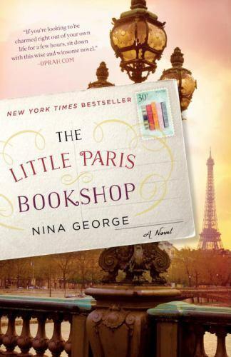 The Little Paris Bookshop : A Novel by Nina George (2016, Trade Paperback)