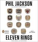 Eleven Rings: The Soul of Success by Phil Jackson, Hugh Delehanty (CD-Audio, 2013)