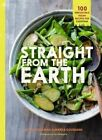 Straight from the Earth: Irresistible Vegan Recipes for Everyone by Myra Goodman, Marea Goodman (Paperback, 2014)