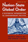 The Nation-State and Global Order: An Historical Introduction to Contemporary Politics by Stephen J. Rosow, Walter C. Opello (Paperback, 2004)