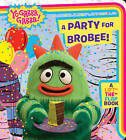 A Party for Brobee! by Simon & Schuster (Board book, 2010)