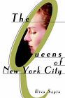 The Queens of New York City by Riva Sepia (Paperback / softback, 2000)