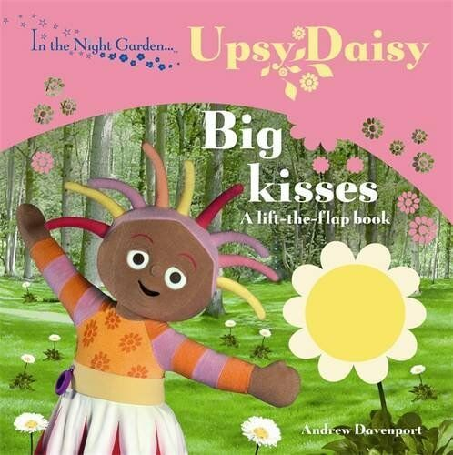 In the Night Garden: Big Kisses By BBC Books. 9781405905978