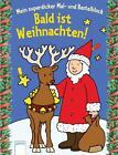 Bald ist Weihnachten! von Corina Beurenmeister (2015, Taschenbuch)